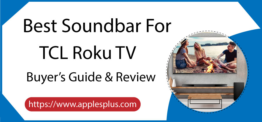 Best Soundbar for TCL Roku TV