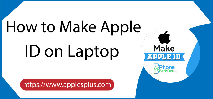 How To Create Apple ID On Laptop