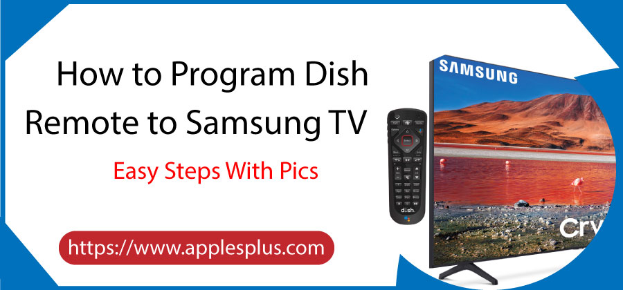 How to Program Dish Remote to Samsung TV