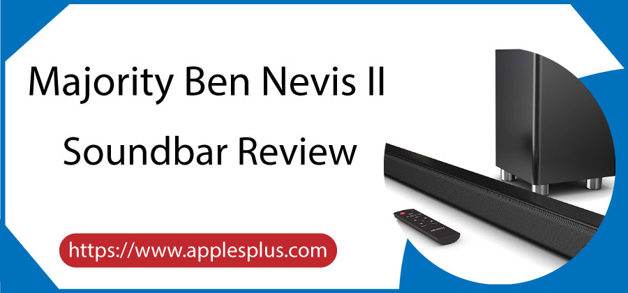 Majority Ben Nevis II Soundbar Review