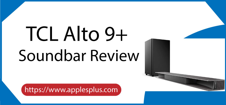 TCL Alto 9+ Soundbar Review